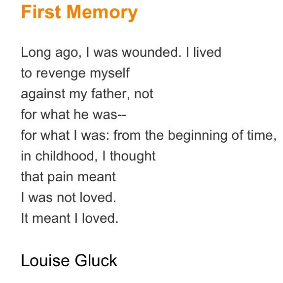First Memory Louise Gluck