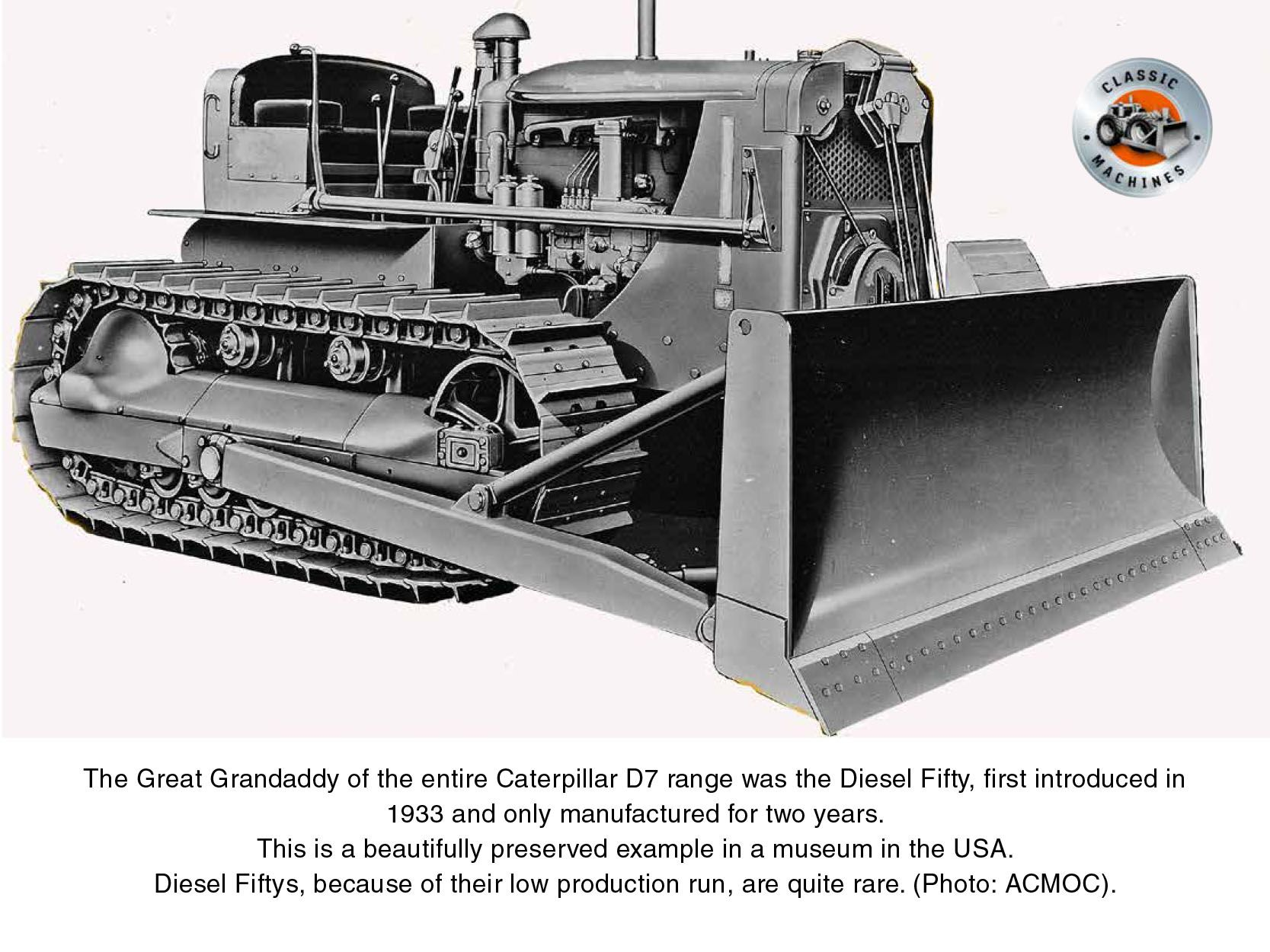 The Great Granddaddy of the entire Caterpillar D7 range