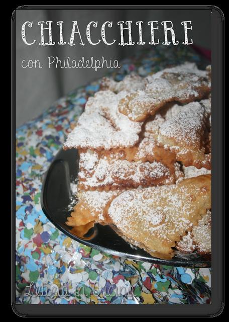 Letizia in Cucina: Chiacchiere di Carnevale con Philadelphia | I ...