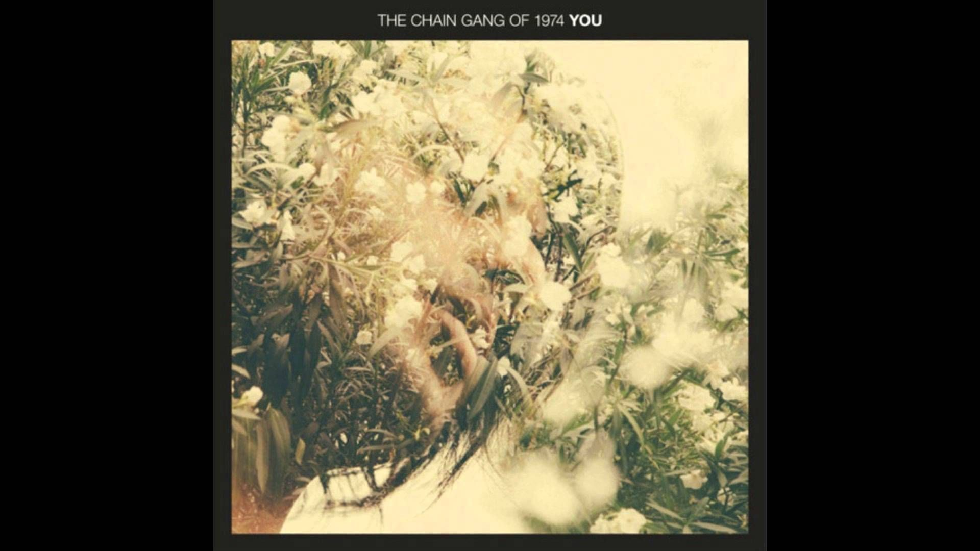 You by The Chain Gang of 1974