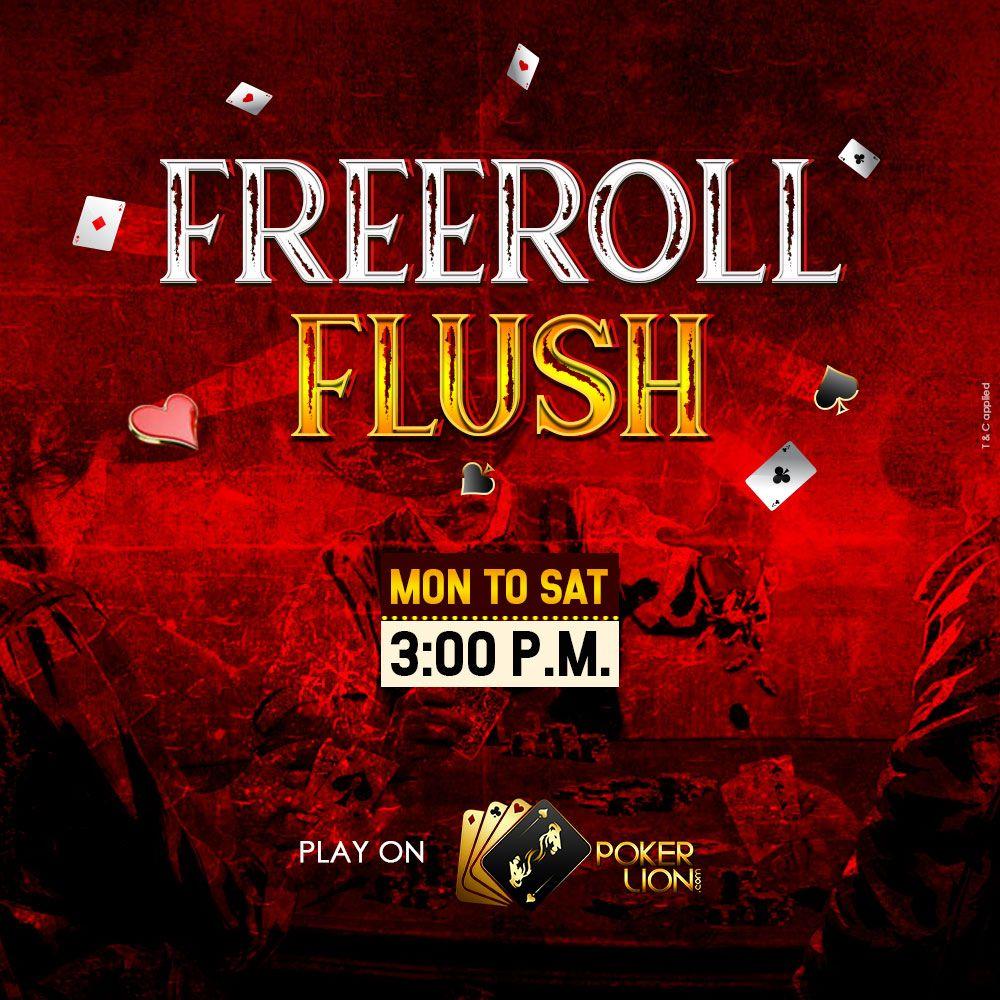 Freeroll Flush MonSat 300 P.M. in 2020 Online
