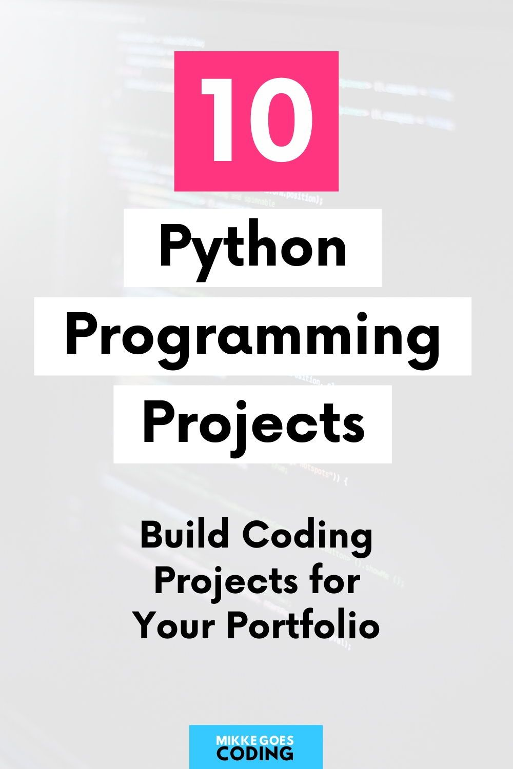 Python Projects For Beginners 10 Easy Python Programming Project Ideas Python Programming Basic Computer Programming Machine Learning Projects