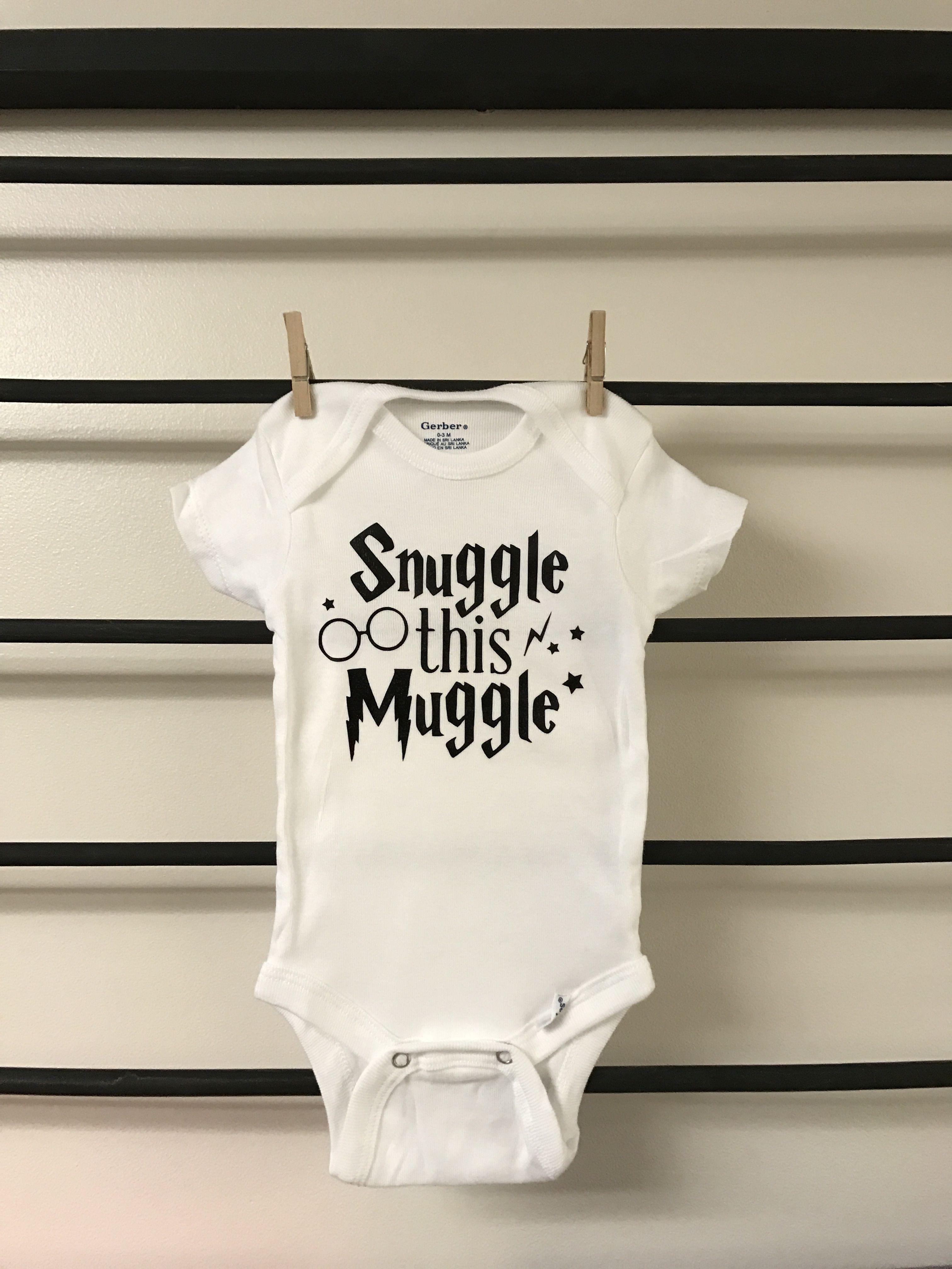 cc6a50340dd Snuggle this Muggle custom baby onesie. Message us here to order   www.facebook.com wecreatecustomvinylcuts