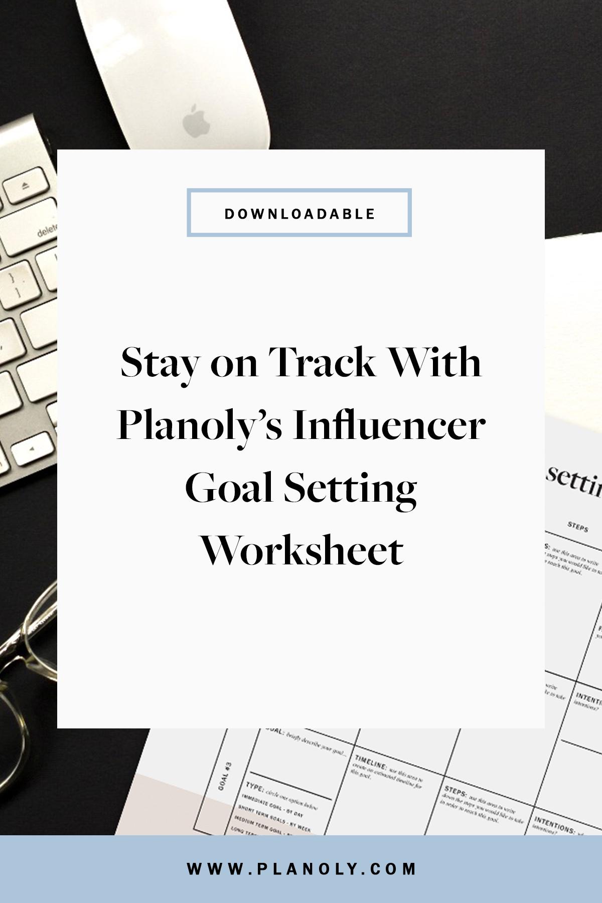 Influencer Goal Setting Worksheet