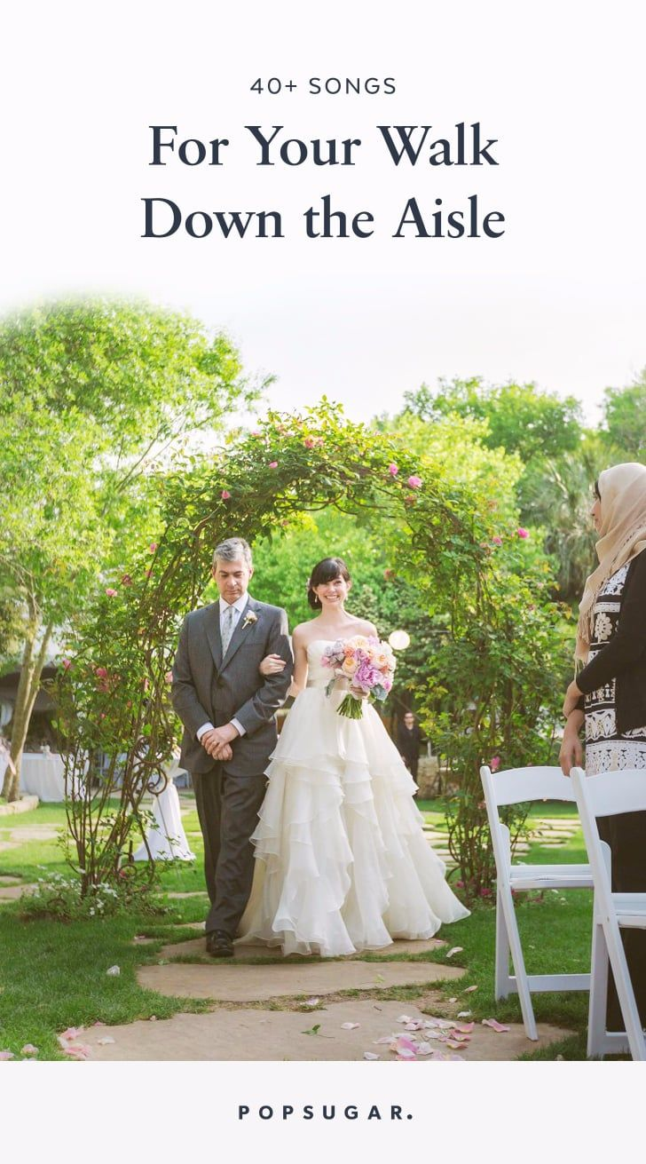 Wedding Music 50 Processional Songs For Your Walk Down