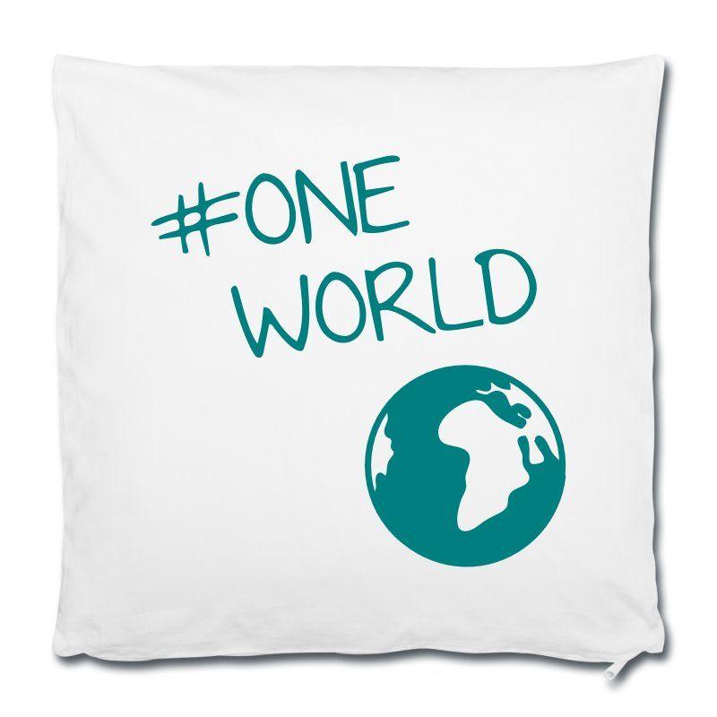 Wir sind eine Welt, und wir haben nur diese eine! Zeichen setzen! • Kissenbezug 40 x 40 cm