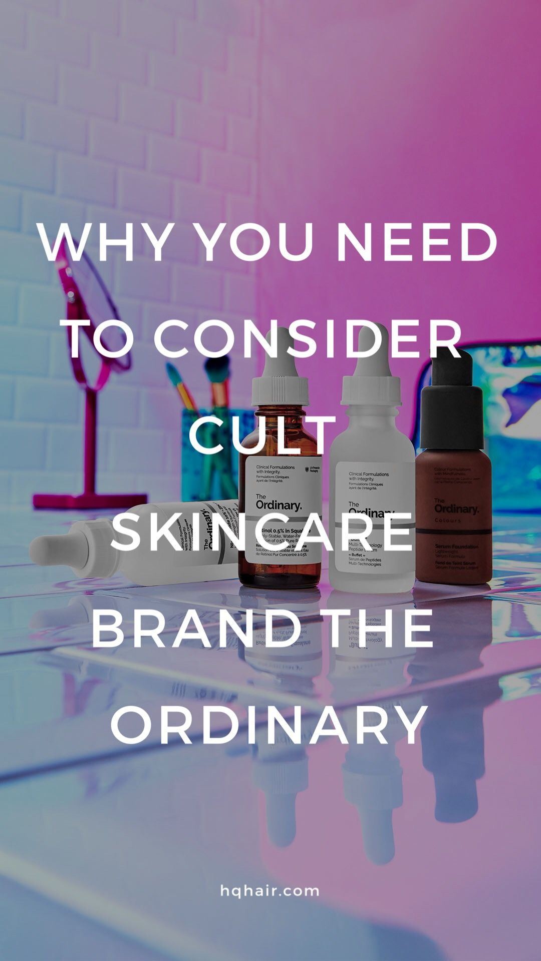 Best The Ordinary products 2019 anything but ordinary