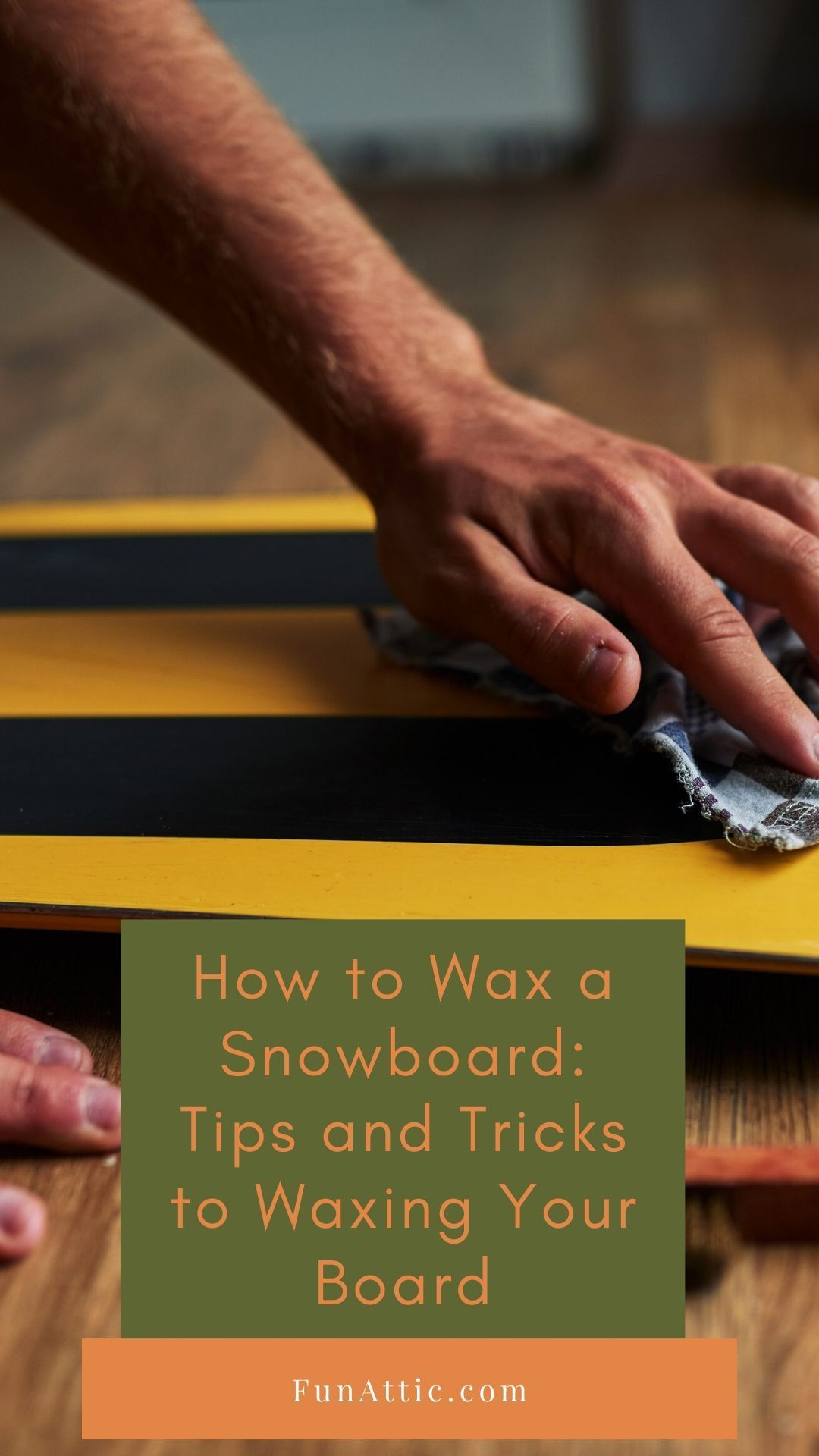 How To Wax A Snowboard Tips And Tricks To Waxing Your Board Fun Attic Relaxing Things To Do Youth Group Lessons Diy Projects For Kids