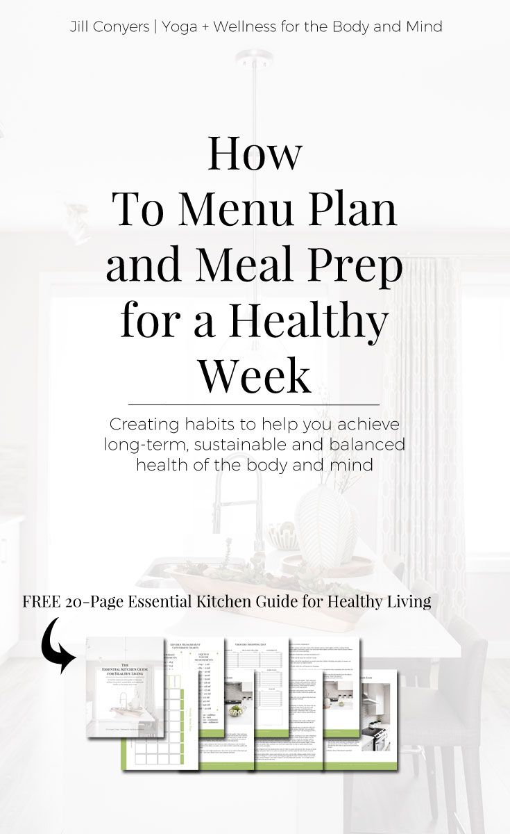How to menu plan and meal prep for a healthy week jill