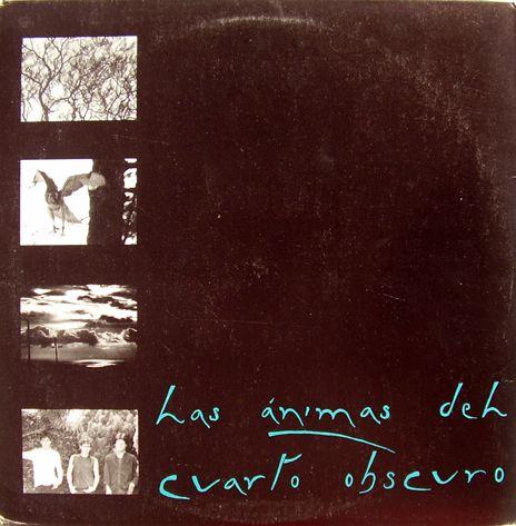 Las Animas del Cuarto Obscuro - banda mexicana de post punk de los años 80s.
