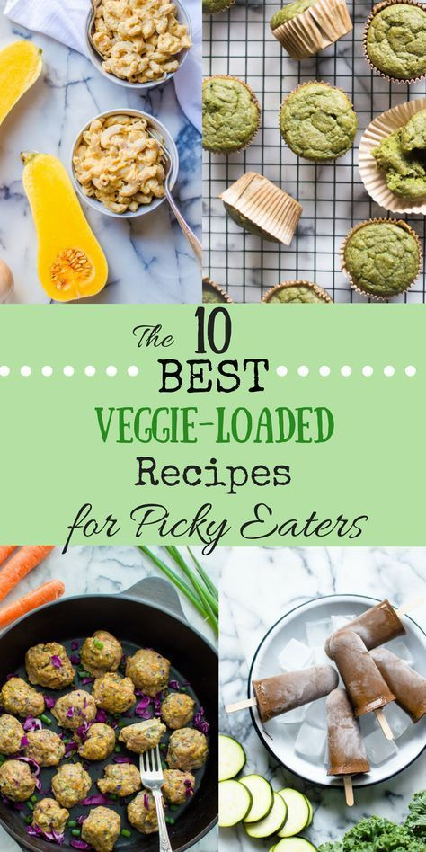 The 10 BEST Veggie-Loaded Recipes for Picky Eaters images
