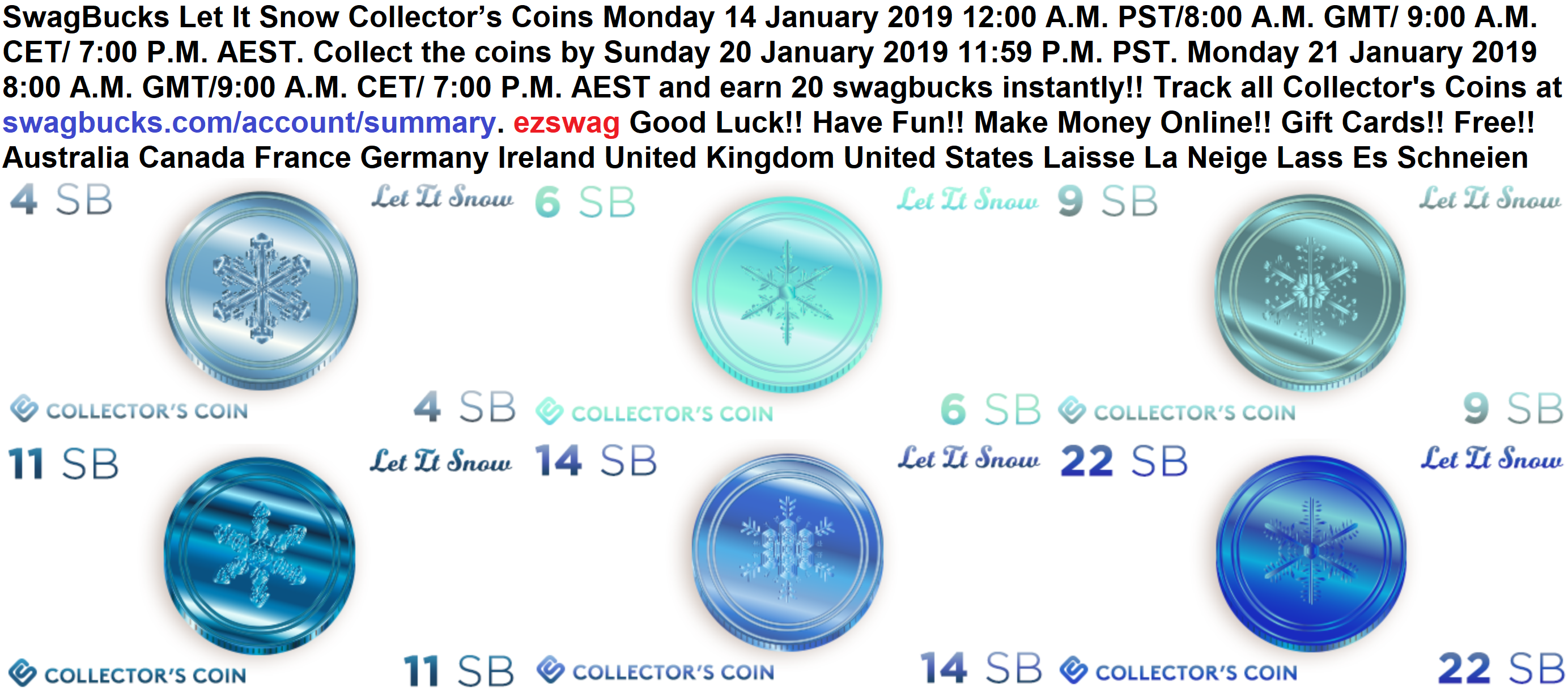8 Pst To Aest swagbucks new #letitsnow collector's coins monday 14 january