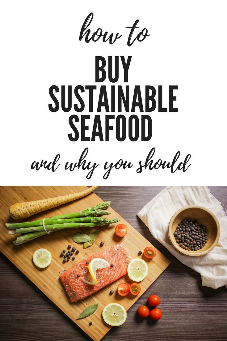 How and why to buy sustainable seafood seajiggy