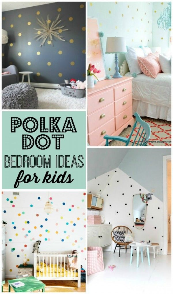 Totally fun polka dot bedroom ideas for kids rooms