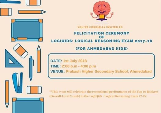 01 07 2018 Ahmedabadlogiqids Is Delighted To Invite You To The
