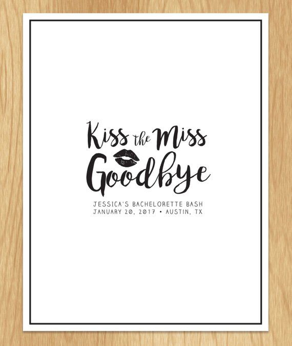 graphic relating to Kiss the Miss Goodbye Printable identified as Customized Elegant Kiss The Miss out on Goodbye Bachelorette Celebration Indication