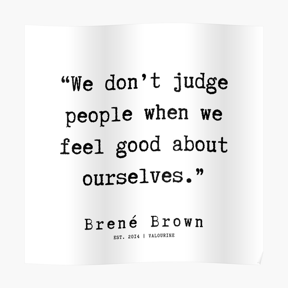97   190911   Brene  Brown Quote    Poster by valourine