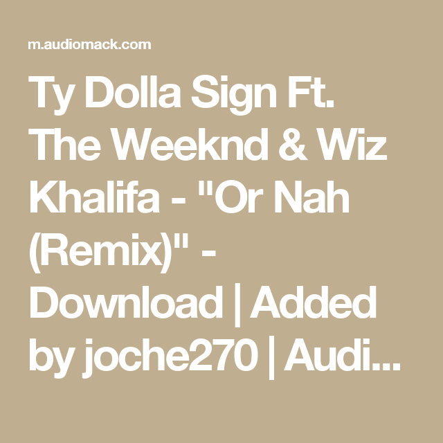 the weeknd or nah download mp3 free
