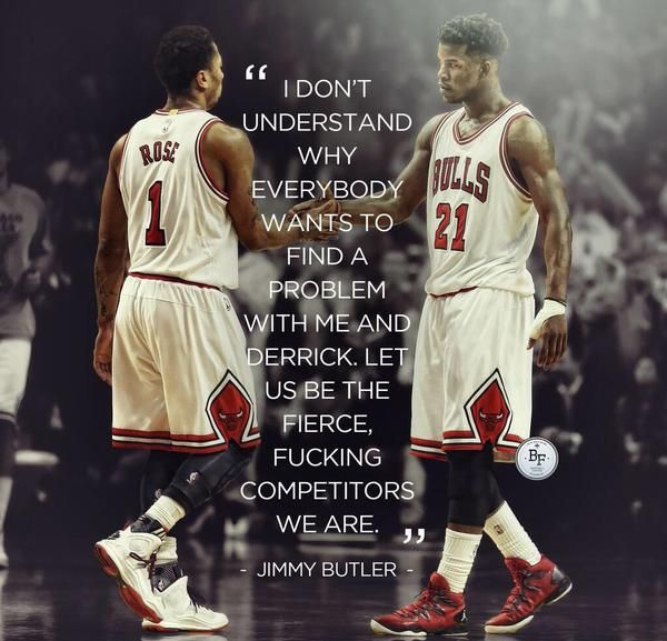 Jimmy Butler On His And Derrick Rose S Relationship Derrick Rose Quotes Kobe Bryant Lebron James Bulls Basketball