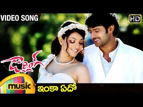 Darling Telugu Movie Songs | Inka Eedo Video Song | Prabhas | Kajal  Aggarwal | Mango Music | Songs, Love songs, Youtube