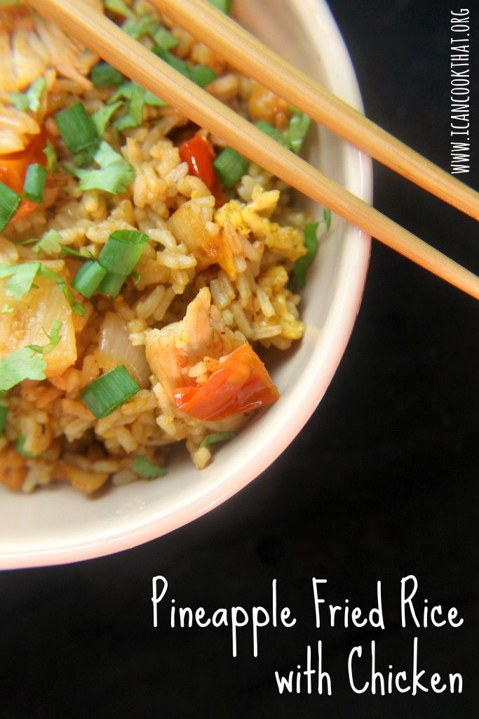 Pineapple Fried Rice with Chicken Recipe #ChineseNYeats #ad @minutericeUS