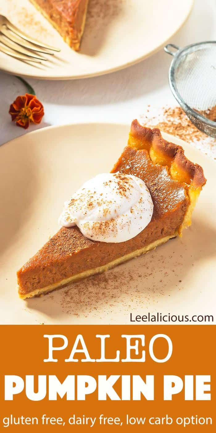 Paleo Pumpkin Pie - Gluten free, Dairy Free » LeelaLicious