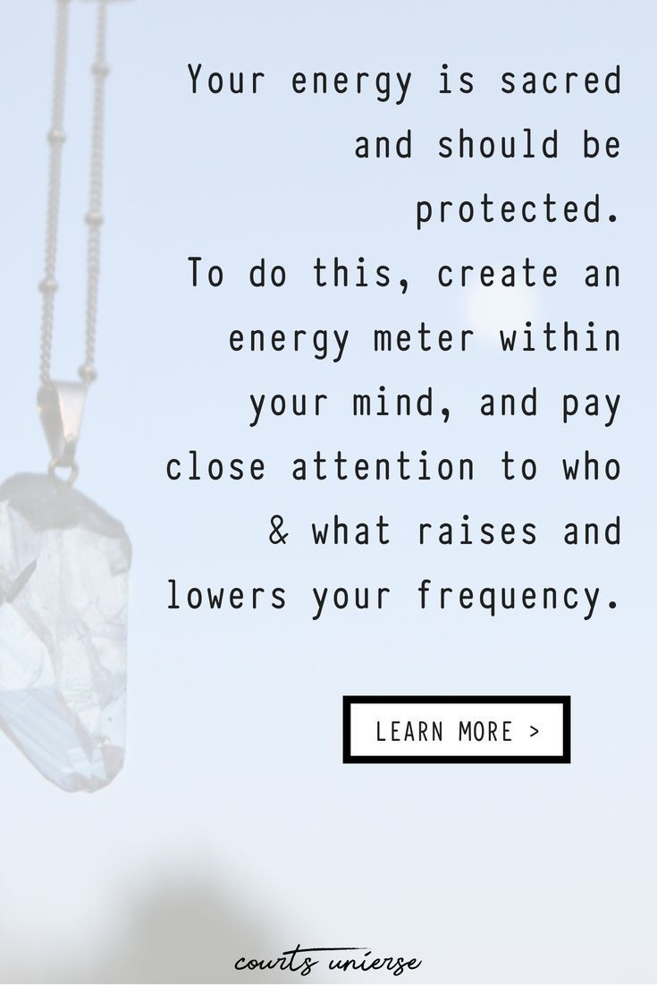 How to protect your energy why you should spiritual