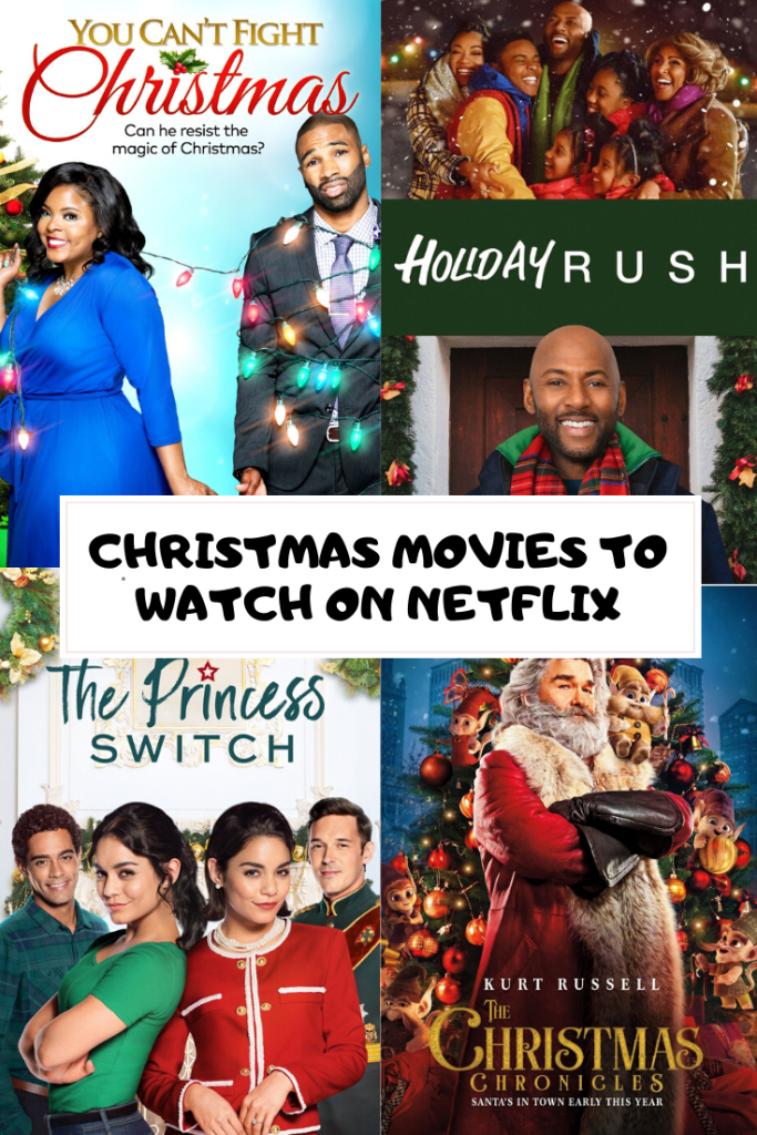 Christmas Movies To Watch On Netflix Christmas Movies Romantic Comedy Film Movies