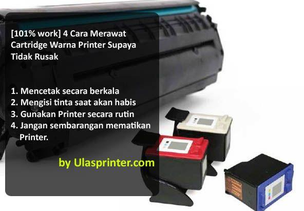 101 Work 4 Cara Merawat Cartridge Warna Printer Supaya Tidak Rusak