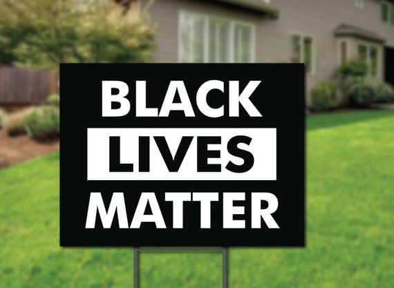 Black Lives Matter Yard Signs 2 Sided Protest Sign Etsy In 2021 Black Lives Matter Lives Matter Black Lives