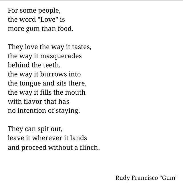 Rudy Francisco Gum Spoken Word Poetry Rudy Francisco Quotes