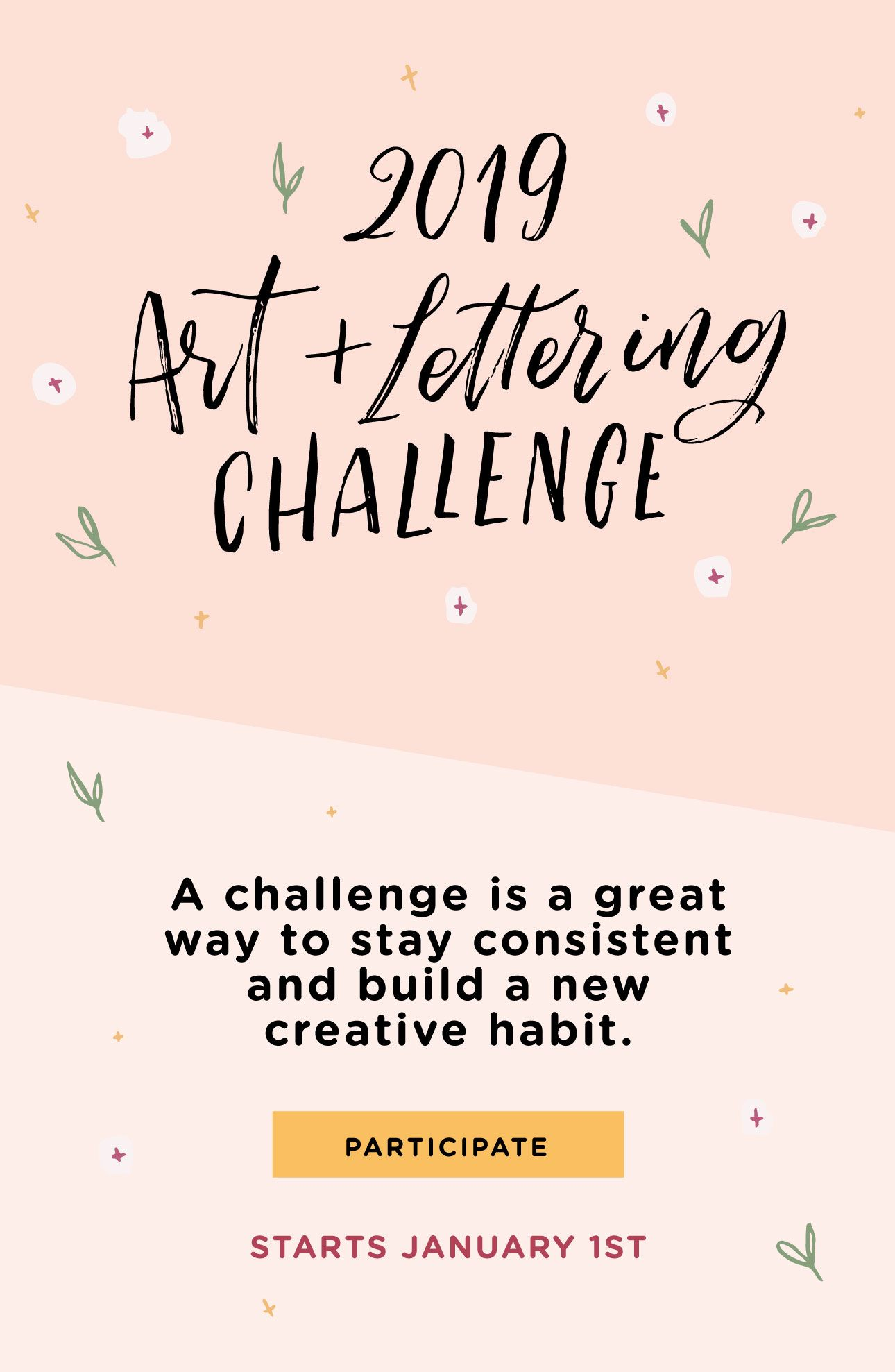 A challenge is a great way to stay consistent and build a