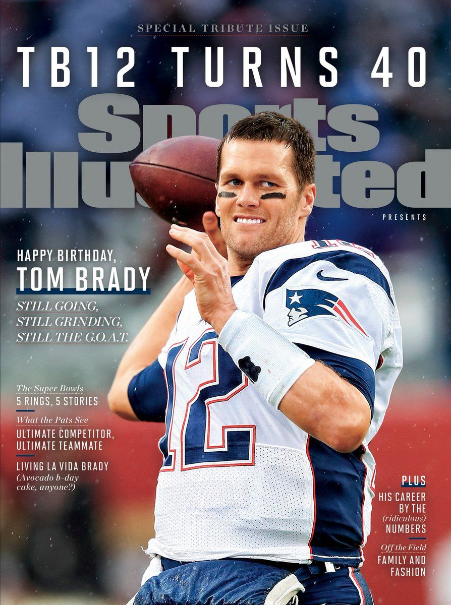 Si Cover Spoof Tb12 Turns 40 Tom Brady New England Patriots New England Patriots Football