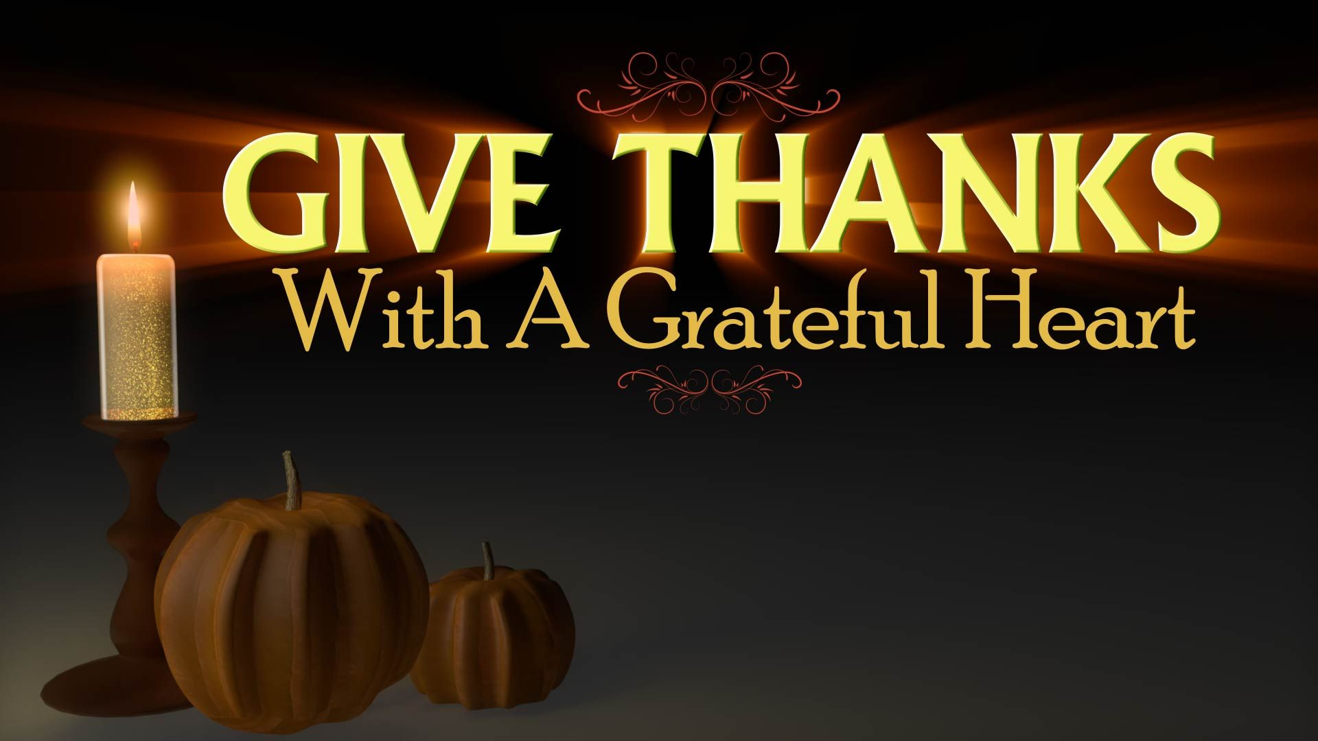 This Thanksgiving Give Thanks With A Grateful Heart With Our Video