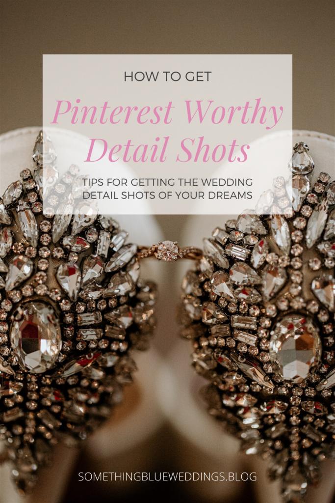 How to get Pinterest worthy details shots at your wedding  #weddingplanning #weddingtips #weddingdetailshots #weddinghints #weddingphotographytips