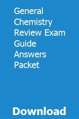 General Chemistry Review Exam Guide Answers Packet | Exam ...