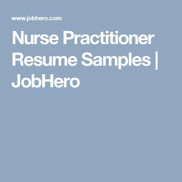 Nurse Practitioner Resume Samples  Jobhero  Resume Examples