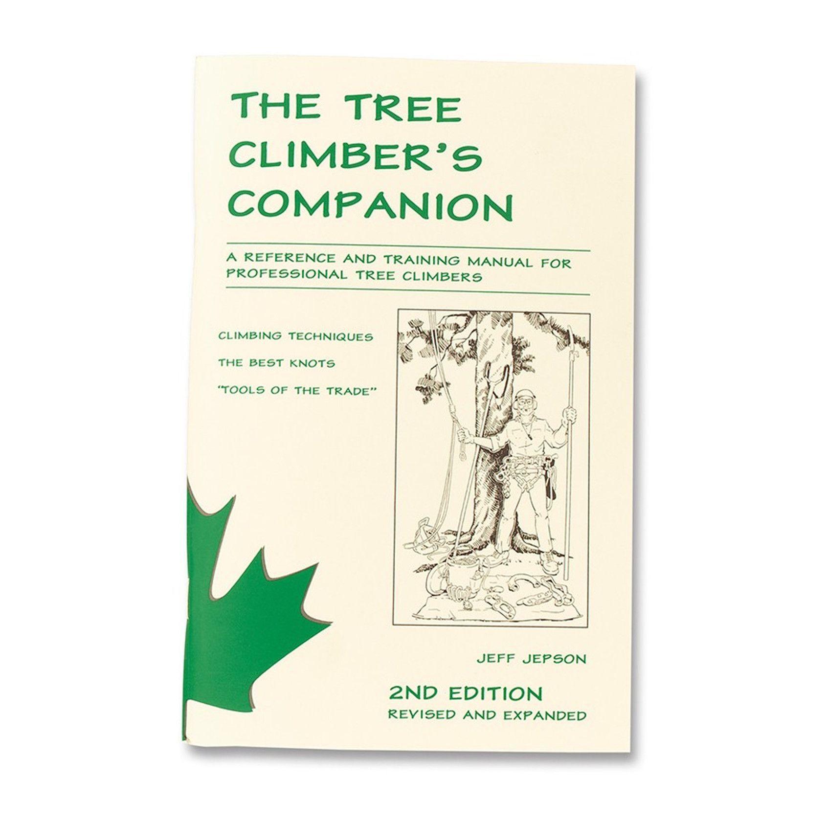 Beaver Tree Service Arborist Book The Tree Climber S Companion 45 802 J L Matthews Co Inc Arborist Tree Service Books
