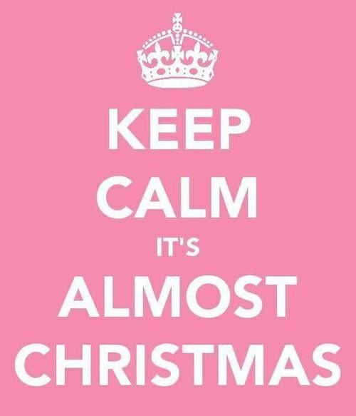 Almost Christmas Quotes.Keep Calm It S Almost Christmas Quotes Pink Christmas