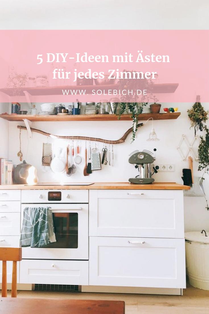 5 DIY-Ideen Mit Ästen Für Jedes Zimmer In 2019