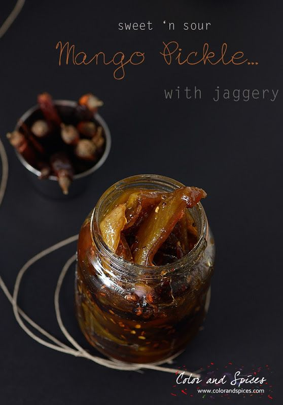 Color and Spices: Sweet and sour mango pickle.... | Sweet ...