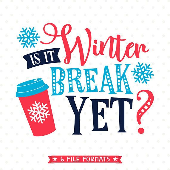 Holiday SVG for Teachers Is it Winter Break Yet SVG file | Etsy