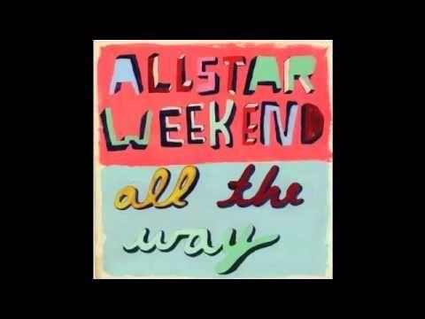 01 Mr Wonderful Allstar Weekend All The Way Weekend Album