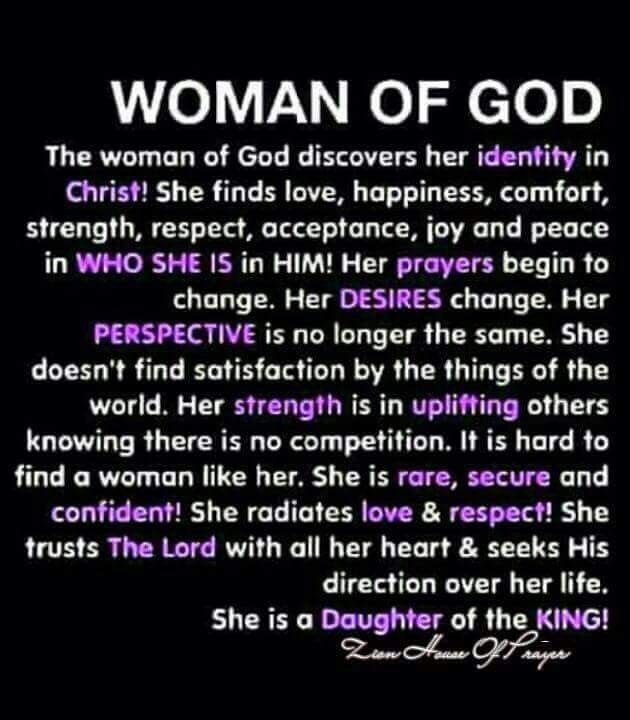 True Woman Of God Quotes: Women, It's Time For Us To Walk In Our True Identity In
