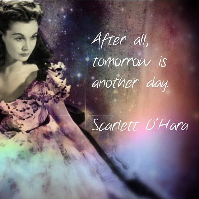 Gone With The Wind Scarlett Ohara Quotes Gone With The Wind