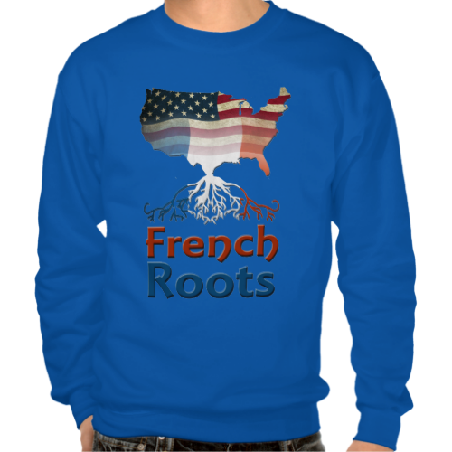 American French Roots Men's Pull Over Sweatshirt. Many colors available. To see this design on a range of other products, please visit my store: www.zazzle.com/celticana*/ #FrenchAmerican