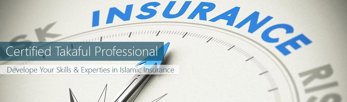 This Takaful Certification Focuses On Delivering Knowledge And Insights On Islamic Practices Regarding Insurance Online Programs Course Offering Understanding