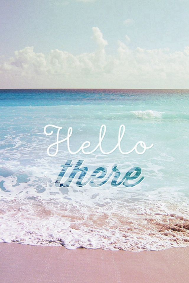 Hello There Summer Wave Beach Iphone 4s Wallpaper Summer Wallpaper Phone Summer Wallpaper Summer Waves Best of summer cute wallpaper for