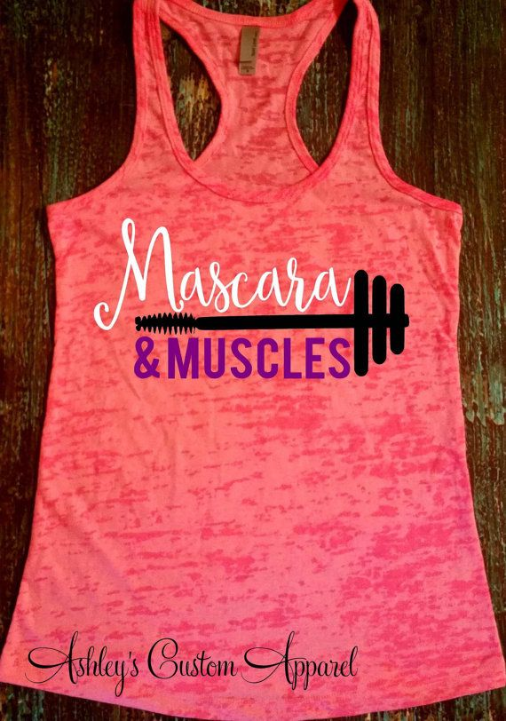 be16a2ee4 Muscles and Mascara - Fitness Motivation - Workout Tank - Mascara ...