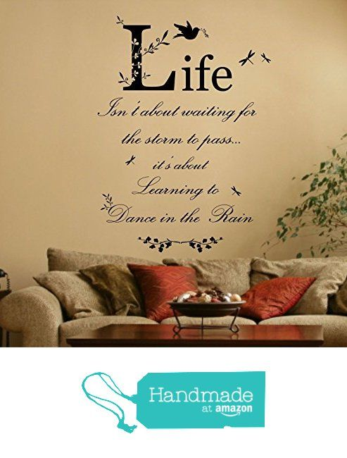 Dance in the Rain Quote, Vinyl Wall Art Sticker, Mural, Decal. Home ...